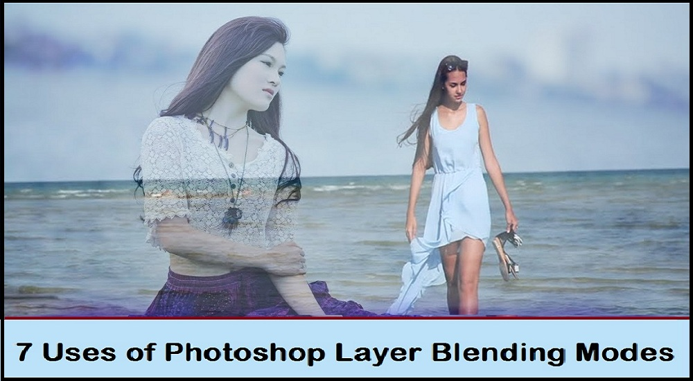 7 Uses of Photoshop Layer Blending Modes